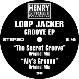 loop-jacker-the-groove-ep-henry-street-music