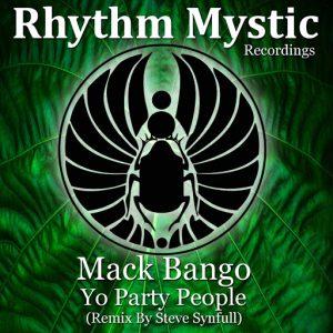 mack-bango-yo-party-people-rhythm-mystic-recordings