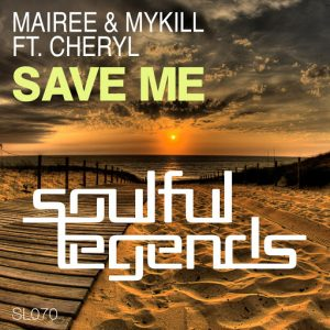 mairee-mykill-feat-cheryl-save-me-soulful-legends