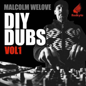 malcolm-welove-diy-dubs-vol-1-redkyte-records