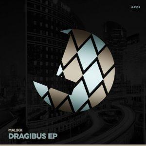 Malikk - Dragibus [LouLou Records]