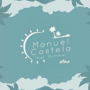 manuel-costela-that-summer-mona-records