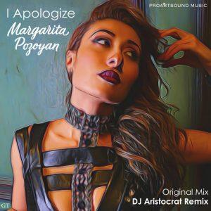 Margarita Pozoyan - I Apologize [Proartsound Music]