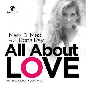 mark-di-meo-feat-rona-ray-all-about-love-soulstice-music