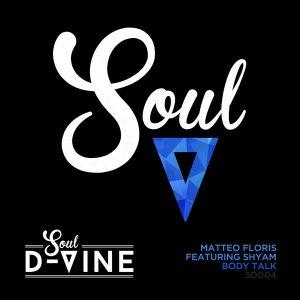 matteo-floris-feat-shyam-body-talk-soul-d-vine