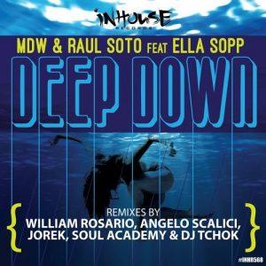 Mdw, Raul Soto, Ella Sopp - Deep Down [Inhouse]
