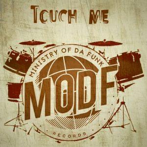 ministry-of-da-funk-touch-me-modf-records