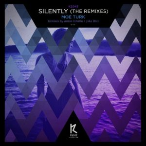 Moe Turk - Silently (Remixes) [KudoZ Records]