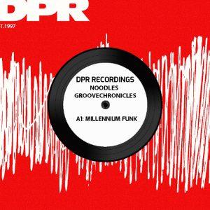 noodles-groovechronicles-millennium-funk-dpr-recordings