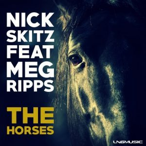 nick-skitz-the-horses-feat-meg-ripps-lng-music