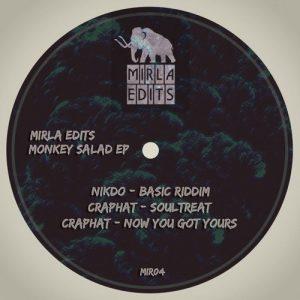 Nikdo & Craphat - Monkey Salad EP [Mirla Edits]