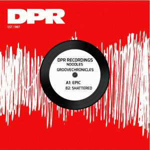 noodles-groovechronicles-epic-shattered-dpr-recordings
