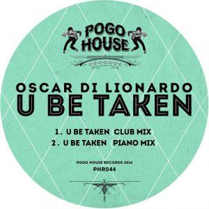 oscar-di-lionardo-u-be-taken-pogo-house-records