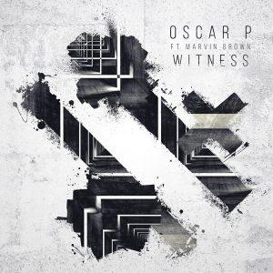 Oscar P feat.Marvin Brown - Witness [Open Bar Music]