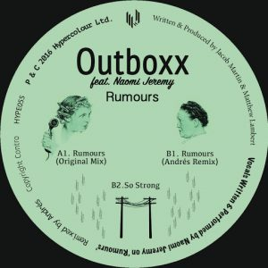 outboxx-feat-naomi-jeremy-rumours-hypercolour