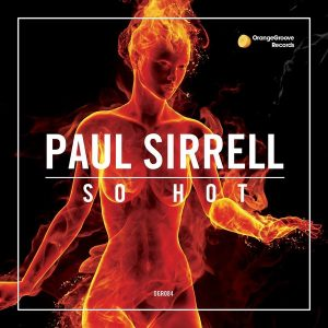 paul-sirrell-so-hot-orange-groove-records