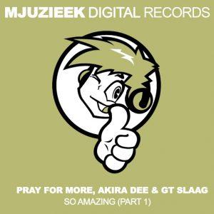 pray-for-more-so-amazing-pt-1-mjuzieek-digital