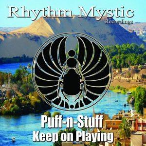 Puff-N-Stuff - Keep On Playing [Rhythm Mystic Recordings]