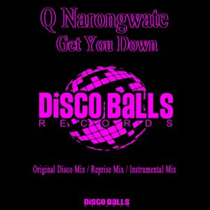 q-narongwate-get-you-down-disco-balls-records