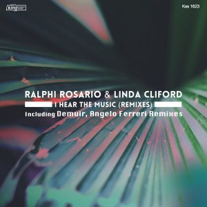 ralphi-rosario-linda-cliford-i-hear-the-music-remixes-king-street