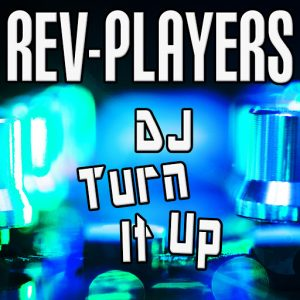 rev-players-dj-turn-it-up-amathus-music