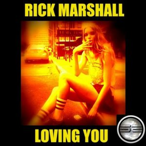 Rick Marshall - Loving You [Soulful Evolution]