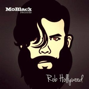 Rob Hollywood - My Turn [MoBlack Records]