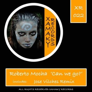 roberto-mocha-can-we-go-xamaky-records