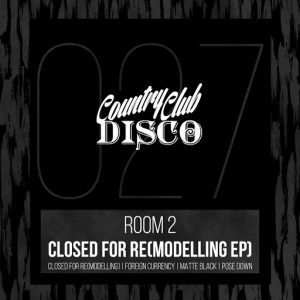 room-2-closed-for-remodeling-ep-country-club-disco