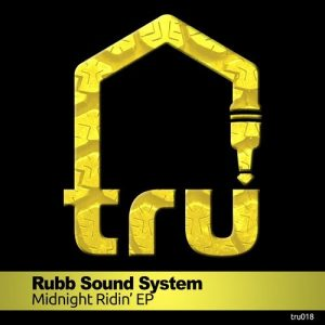 rubb-sound-system-midnight-ridin-ep-tru-musica