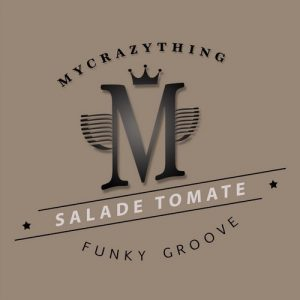 Salade Tomate - Funky Groove [Mycrazything Entertainment]