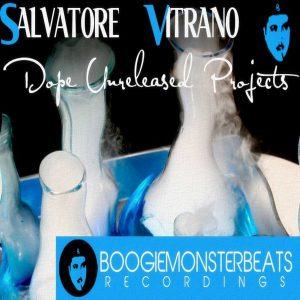 salvatore-vitrano-dope-unreleased-projects-boogiemonsterbeats-recordings