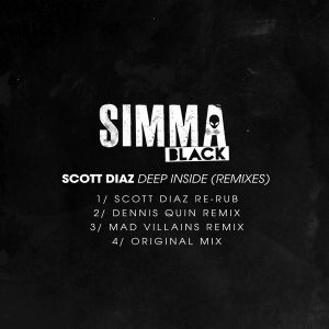 Scott Diaz - Deep Inside (Remixes) [Simma Black]