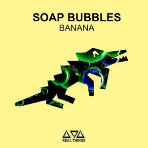 soap-bubbles-banana-real-things