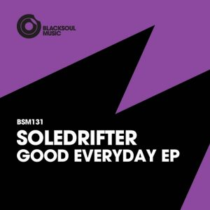 soledrifter-good-everyday-blacksoul-music
