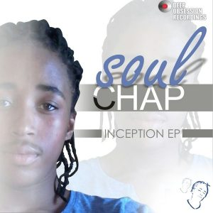 soul-chap-inception-ep-deep-obsession-recordings