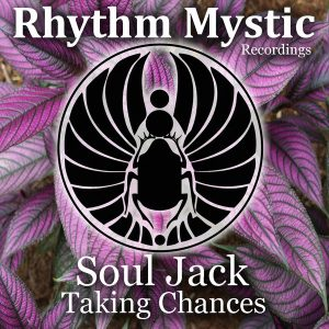 soul-jack-taking-chances-rhythm-mystic-recordings