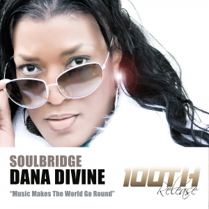 soulbridge-feat-dana-divine-music-makes-the-world-go-round-hsr-records