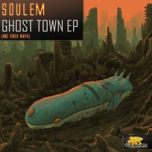 Soulem - Ghost Town [Aluku Records]