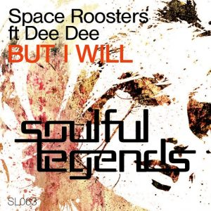 space-roosters-but-i-will-original-mix-soulful-legends