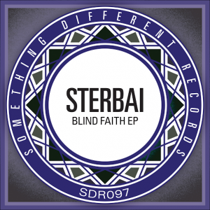 sterbai-blind-faith-ep-something-different