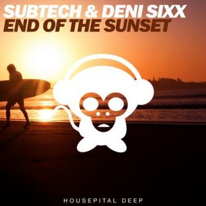 subtech-deni-sixx-end-of-the-sunset-housepital-deep