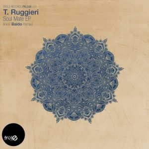t-ruggieri-soul-mate-ep-frole-records