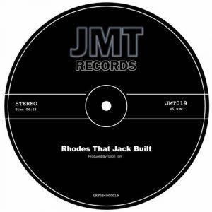 Talkin Tom - Rhodes That Jack Built [JMT Records]