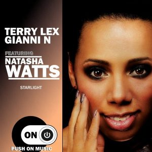 Terry Lex & Gianni N feat. Natasha Watts - Starlight [Push On Music]