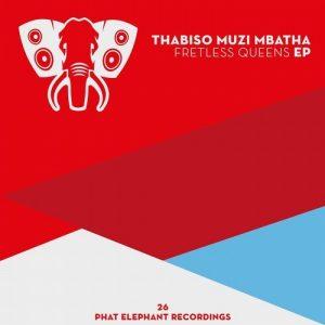 Thabiso Muzi Mbatha - Fretless Queens [Phat Elephant]