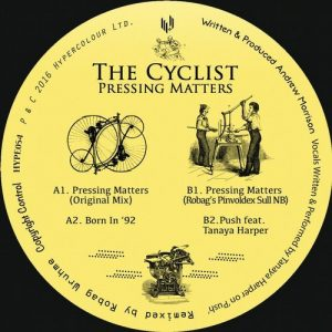 The Cyclist - Pressing Matters [Hypercolour]