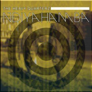 the-heavy-quarterz-ndiyahamba-orei-recordings