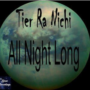 tier-ra-nichi-all-night-long-bizar-recordings
