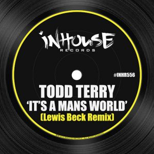 todd-terry-its-a-mans-world-lewis-beck-remix-inhouse